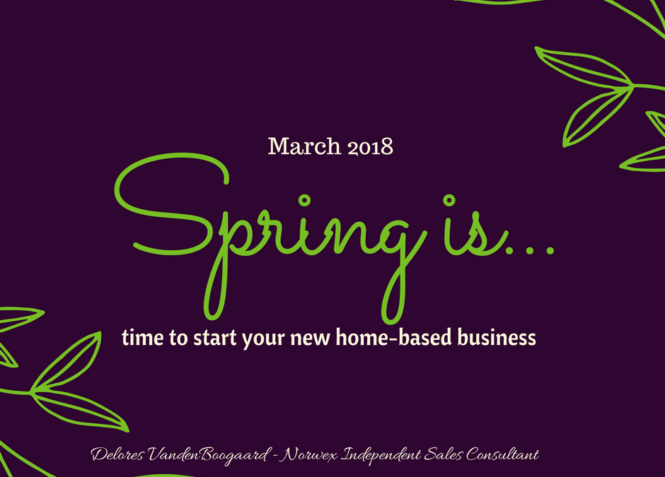 Spring is… New Home-Based Business with Norwex